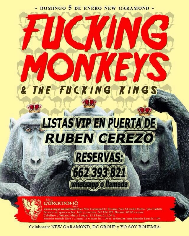 NEW GARAMOND DOMINGO, 5 DE ENERO: FUCKING MONKEYS & the fucking king