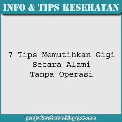 Tips Memutihkan Gigi Secara Alami Tanpa Operasi