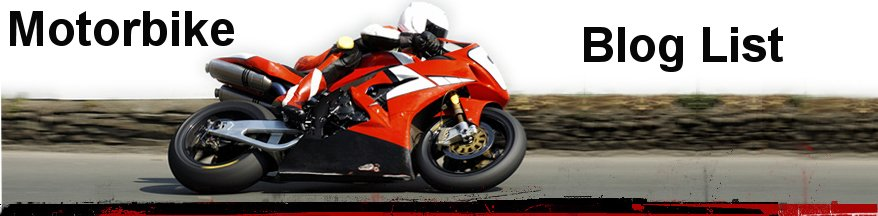Motorbike Blog List