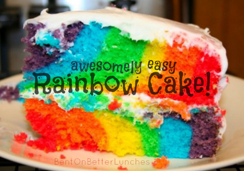 Awesomely Easy Rainbow Cake by BentOnBetterLunches