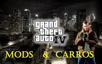 GTA IV Mods e Carros