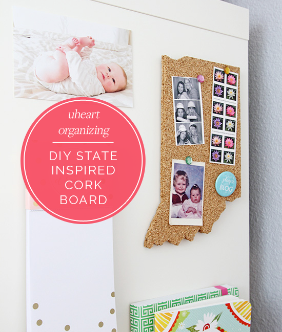 DIY State Inspired Cork Board from IHeart Organizing [Weekly Round-Up at High-Heeled Love]