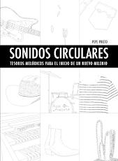¡CONSIGUE TU EJEMPLAR DE SONIDOS CIRCULARES! (pincha en la imagen)