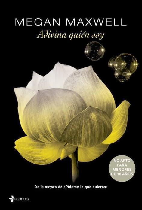 NOVELA ERÓTICA - Adivina quién soy  Megan Maxwell (Erótica Esencia, 25 Marzo 2014)  Romántica Adulta, Erótica | Mayores de 18 años | Edición papel PORTADA