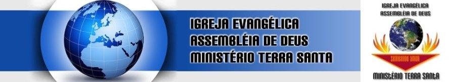 Igreja Assembléia de Deus Ministério Terra Santa