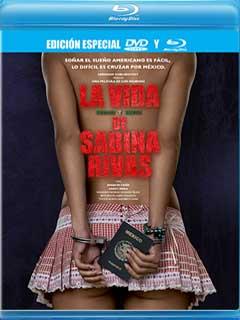Descargar La Vida Precoz y Breve de Sabina Rivas 2012 [BRRip] [Latino] [1 link]