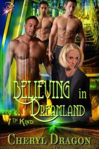 Believing in Dreamland by Cheryl Dragon