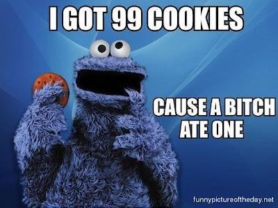 Cookie Monster Funny Got 99 Cookies