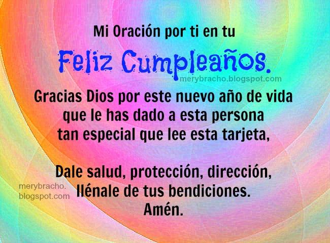 Mi Oración de Bendiciones en tu Cumpleaños. Mensaje cristiano en oración por mi amigo, amiga, hijo, hija en su cumpleaños, felicitaciones, felicidades por tu día. Tarjeta de bendición por cumple. Imágenes, Postales lindas para felicitar por facebook.