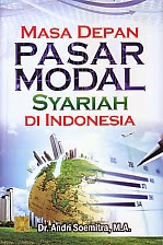 toko buku rahma: buku MASA DEPAN PASAR MODAL SYARIAH DI INDONESIA, pengarang andri soemitra, penerbit kencana