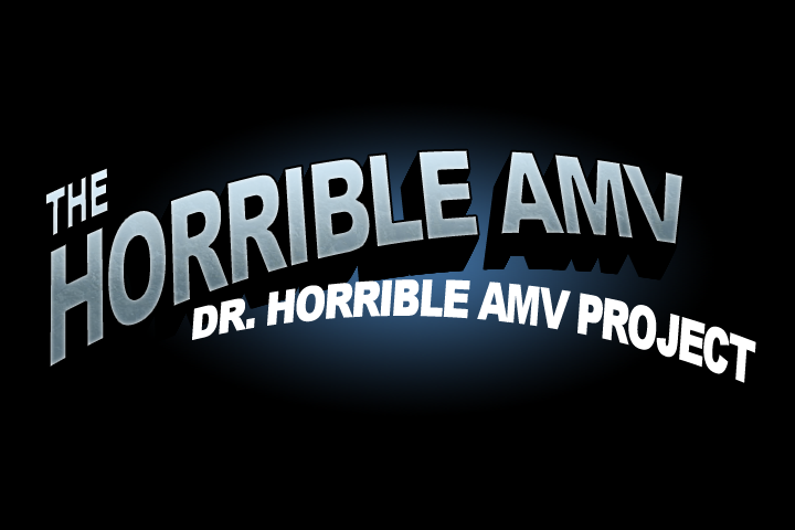 The Horrible AMV Project
