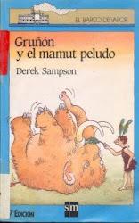 GRUÑON Y EL MAMUT PELUDO--DEREK SAMPSON