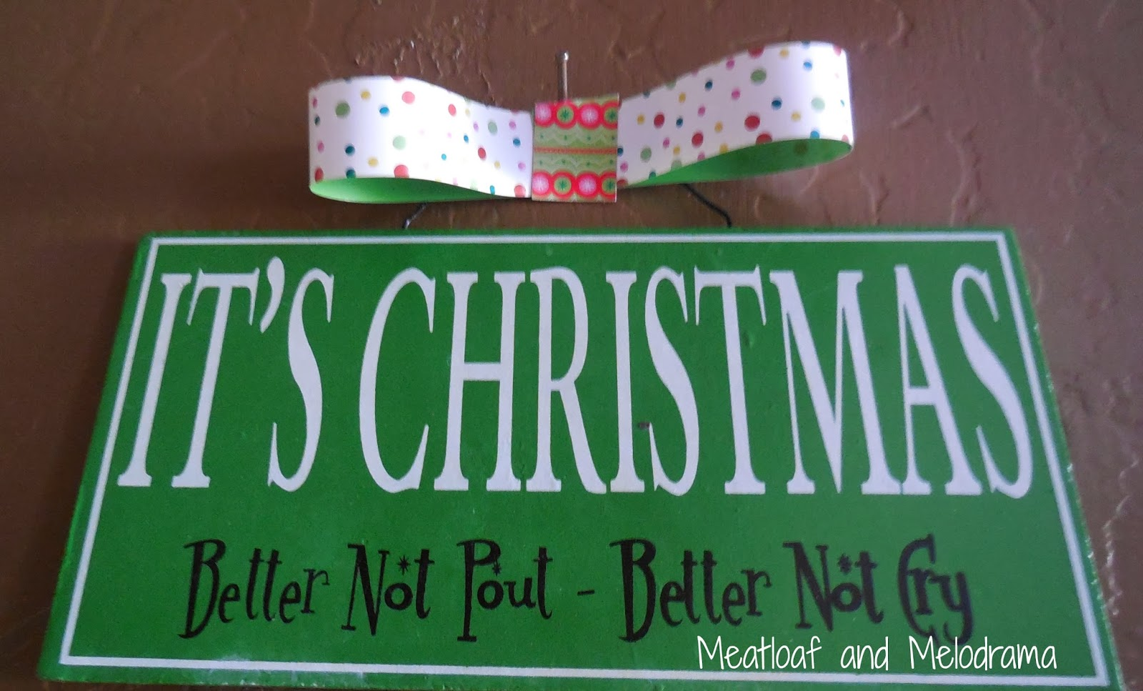 Christmas better not pout sign