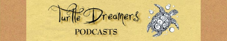 Turtledreamers Podcast