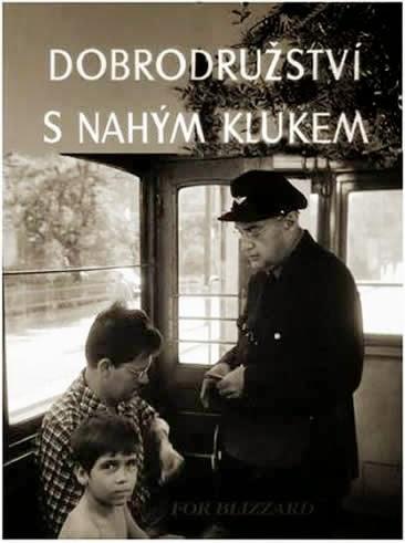Приключения с голым мальчиком / Dobrodružství s nahým klukem / Adventures with a Naked Boy. 1964.
