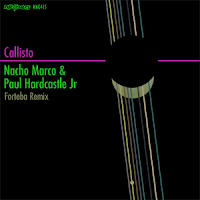 Nacho Marco & Paul Hardcastle Jr Callisto King Street Sounds