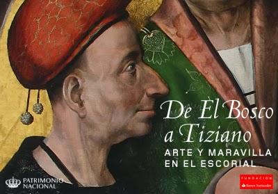 De EL BOSCO a TIZIANO. Arte y maravilla en El Escorial.