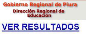 de docentes 2014, Lista Resultados DRE PIURA 2014, Aprobados DRE PIURA