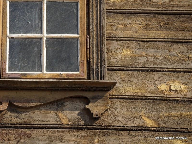 Warszawa Warsaw Praga północ drewniany budynek zabytek  okno