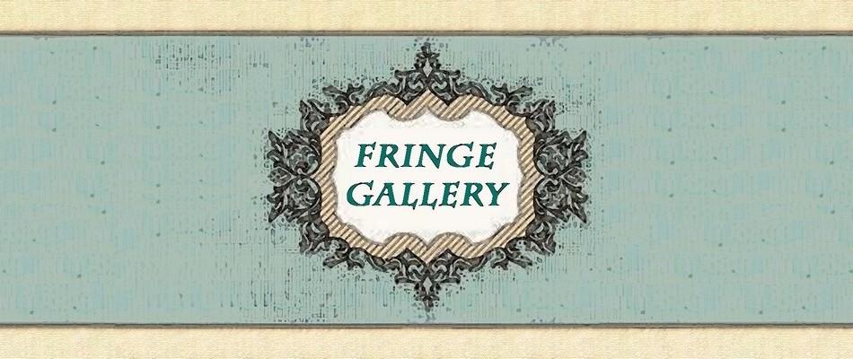 Fringe Gallery