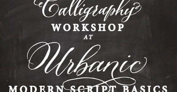 Antiquaria La Calligraphy Workshop June 22nd At Urbanic