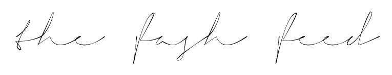 The Fash Feed   Fashion & Style Blog