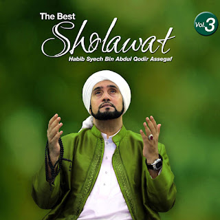Habib Syech Bin Abdul Qodir Assegaf - The Best Sholawat, Vol. 3 on iTunes