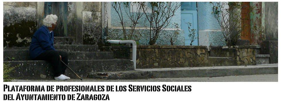PLATAFORMA DE PROFESIONALES DE LOS SERVICIOS SOCIALES DEL AYUNTAMIENTO DE ZARAGOZA