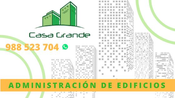 Casa Grande - Administración de Edificios - Condominios