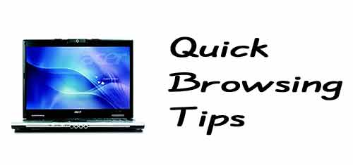 quick brwosing tips