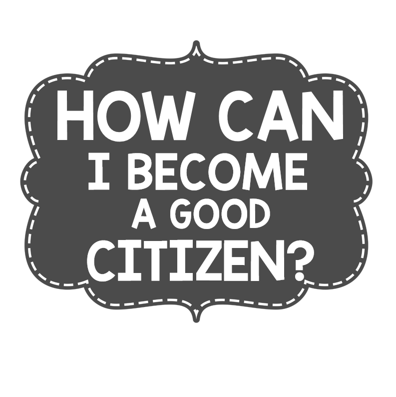 importance of good citizenship in a What does good citizenship have to do with community service 27 what do you think a good citizen is in what ways are you a good citizen what is a bad citizen (if.