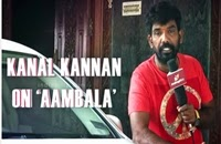 I have tried a new comedy fight for Aambala – Kanal Kannan