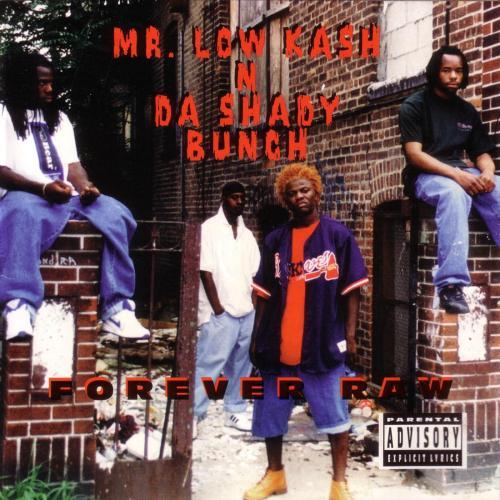 Mr. Low Kash 'N Da Shady Bunch - Whoo Huhh