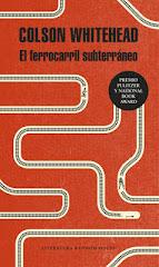 'El ferrocarril subterráneo' de Colson Whitehead