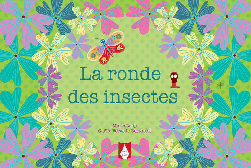 La ronde des insectes