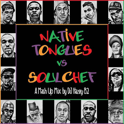 DJ Hazey 82 - Native Tongues vs SoulChef (2015)
