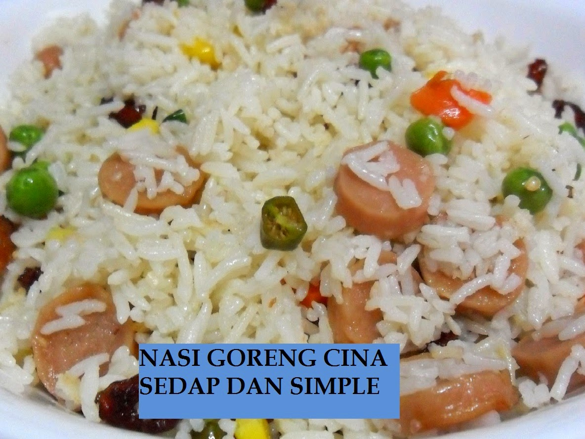 NASI GORENG CINA SEDAP DAN SIMPLE