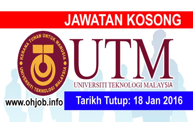 Jawatan Kerja Kosong Universiti Teknologi Malaysia (UTM) logo www.ohjob.info januari 2016