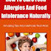 How To Cure Food Allergies And Food Intolerance Naturally - Free Kindle Non-Fiction