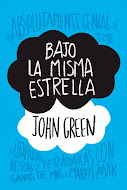 ★BAJO LA MISMA ESTRELLA-JOHN GREEN★