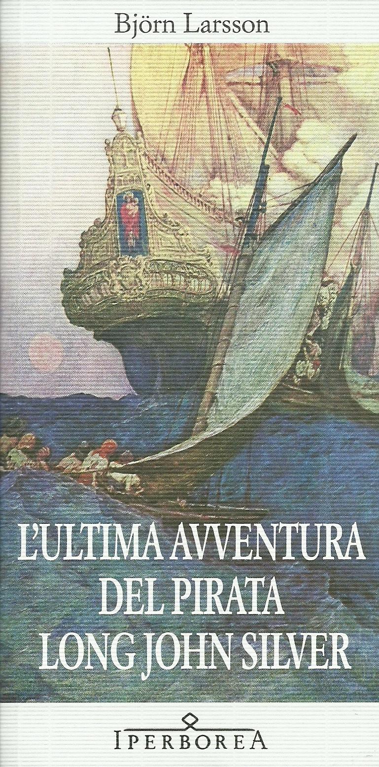 http://2.bp.blogspot.com/-hE5uzwmQYAs/Ud_fZ304-HI/AAAAAAAABFQ/aFhAvCjEJbU/s1600/L%27ultima+avventura+del+pirata+Long+John+Silver.jpg