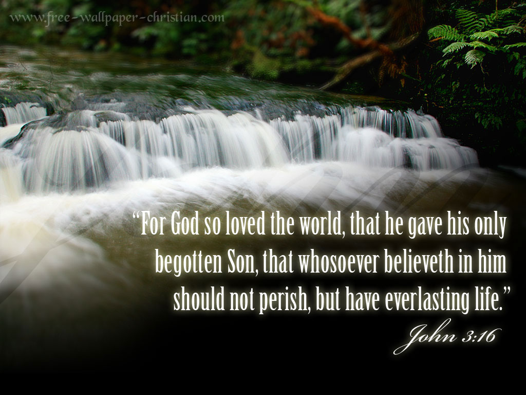 http://2.bp.blogspot.com/-hEDJ_AUg7Sk/TWGkjDL-88I/AAAAAAAABLU/th9ObN5vTLI/s1600/Free-Wallpaper-Christian-John-3-16-706574.jpg