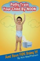 Potty Training Guide, Parenting, Parenting And Family, Smart Parenting