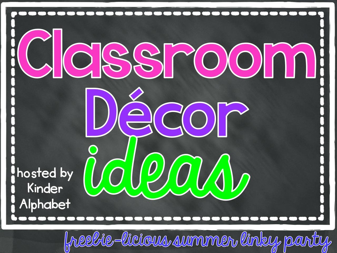 Classroom Alphabet Decor ~ Classroom decor linky party
