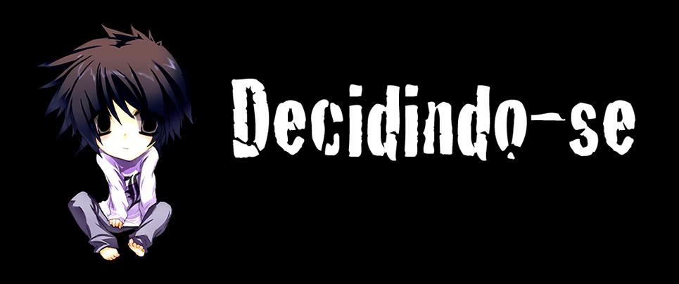 Decidindo-se