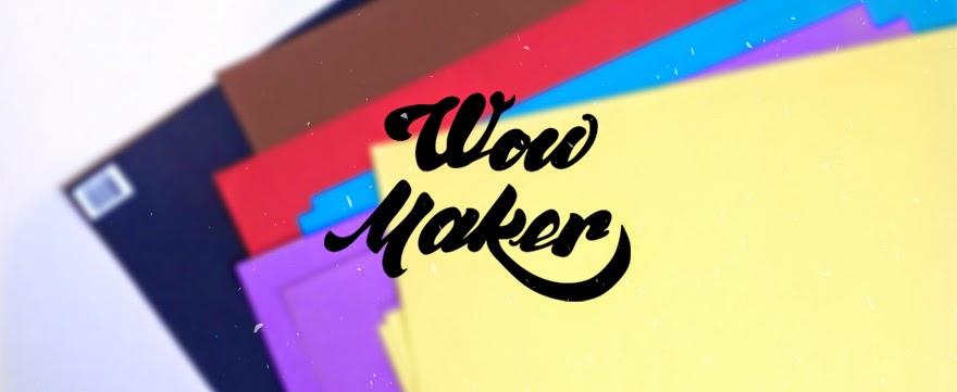 wow! maker