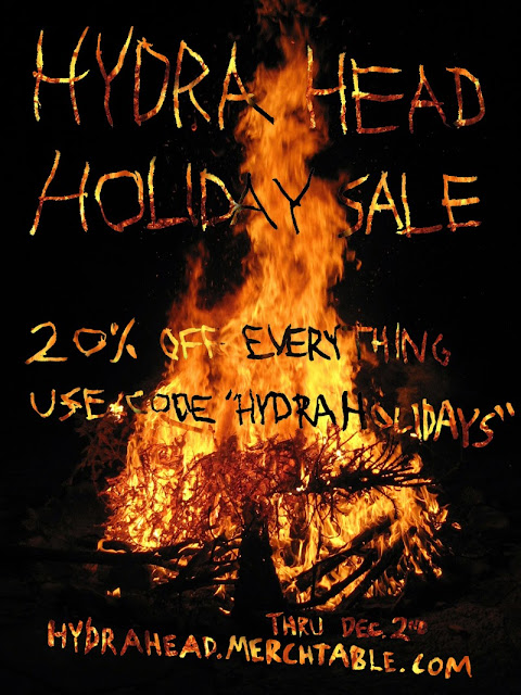 "HYDRA HEAD HOLIDAY SALE - 20% Off Everything! Use code ""HYDRAHOLIDAYS"" thru Dec. 2nd, hydrahead.merchtable.com"
