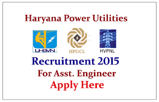 Haryana Power Utilities (HPUs) Recruitment 2015 for the post of Assistant Engineer
