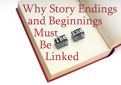 Why Story Beginnings and Endings Must Be Linked - Helping Writers ...