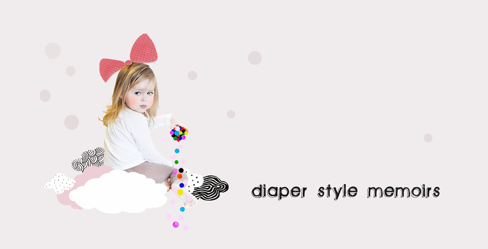 Diaper Style Memoirs